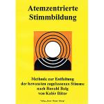 Atemzentrierte Stimmbildung
